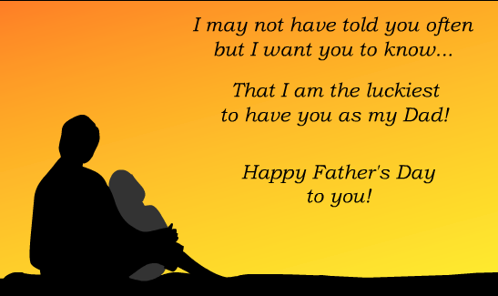 Happy Fathers Day Wishes to You - Motivational Messages for Dad and Sayings Pictures
