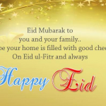Happy Eid ul Fitr Wishes for Family, Friend, Love Ones – Eid Mubarak Messages