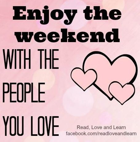 Enjoy the Weekend Wishes Quotes Images Wallpapers