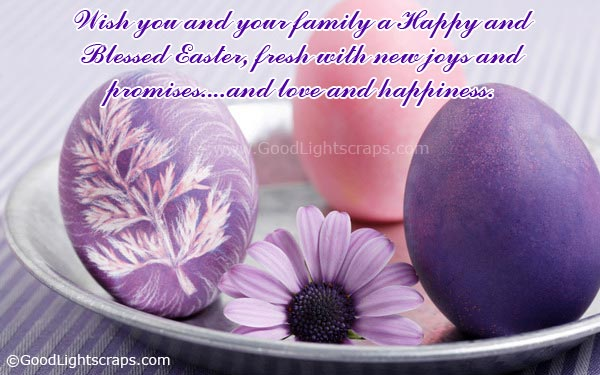 Wish you and your family a happy and Blessed Easter