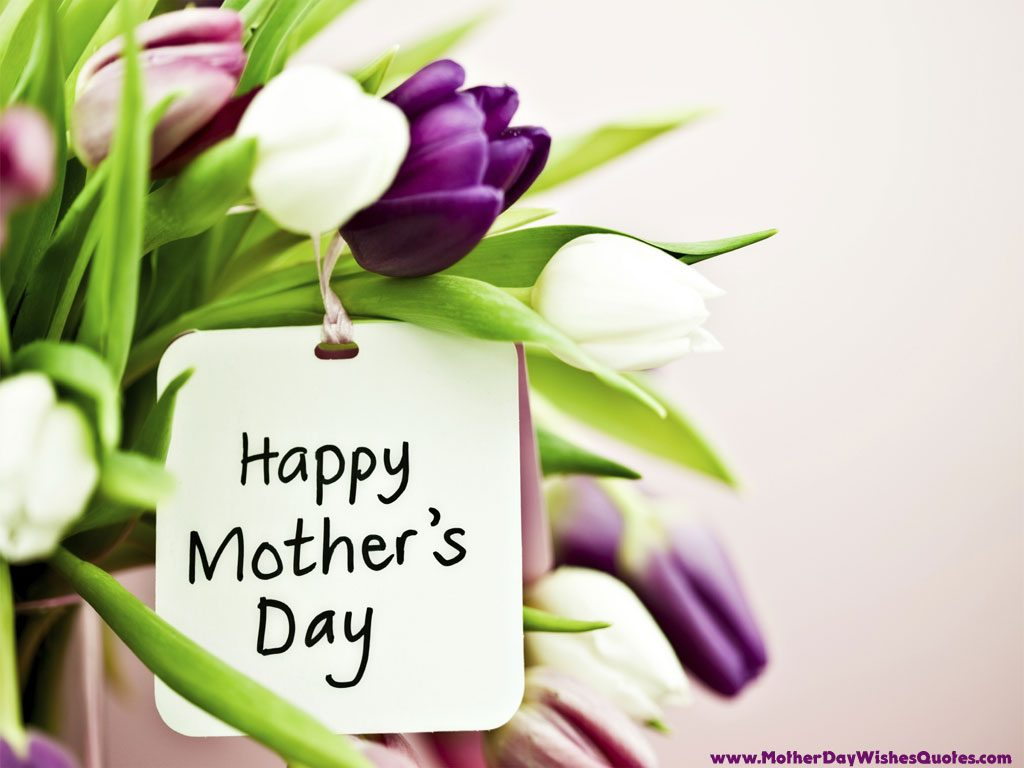 Happy Mother Day 2018 Wishes & Gift Ideas